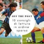 Dieci articoli di calcio che potresti non aver letto nell'ultima settimana
