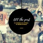 Off the Post 9: dieci articoli che potresti non aver letto nell'ultima settimana
